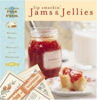 Lip Smackin' Jams and Jellies
