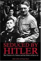 Seduced by Hitler
