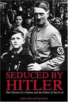 Seduced by Hitler