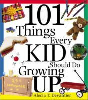 101 Things Every Kid Should Do Growing up
