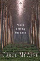 A Walk Among Birches
