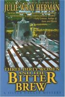 Three Dirty Women and the Bitter Brew