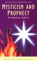 Mysticism and Prophecy