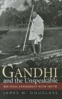 Gandhi and the Unspeakable