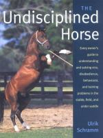 The Undisciplined Horse