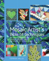 The Mosaic Artist's Bible of Techniques