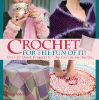 Crochet for the Fun of It