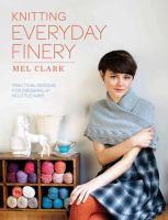 Knitting Everyday Finery