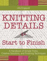 Knitting Details Start to Finish