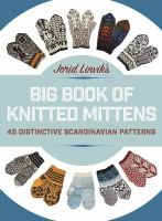 Jorid Linvik's Big Book of Knitted Mittens