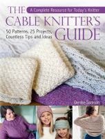 The Cable Knitter's Guide