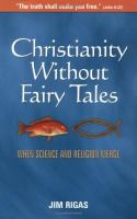 Christianity Without Fairy Tales