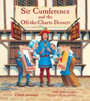 Sir Cumference and Off-the-charts Dessert