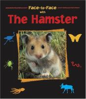 Face-to-face With the Hamster