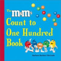 The M&M's Count to One Hundred Book