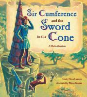 Sir Cumference and the Sword in the Cone