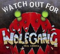 Watch Out for Wolfgang