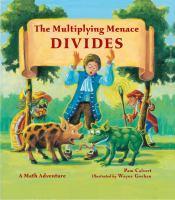 Multiplying Menace Divides!