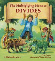 The Multiplying Menace Divides!