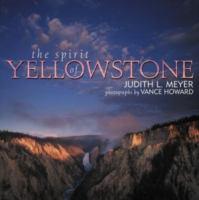 The Spirit of Yellowstone