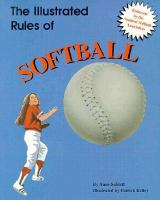 The Illustrated Rules of Softball