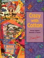 Crazy With Cotton