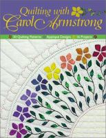 Quilting With Carol Armstrong