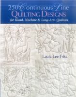 250 Continuous-line Quilting Designs for Hand, Machine & Long-arm Quilters