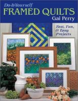 Do-it-yourself Framed Quilts