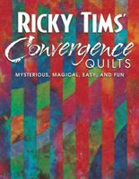 Ricky Tims' Convergence Quilts