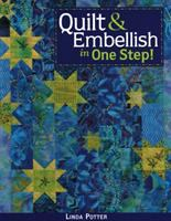 Quilt & Embellish in One Step!