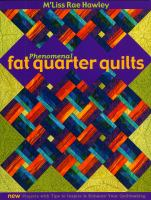 Phenomenal Fat Quarter Quilts