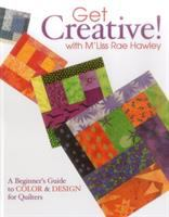 Get Creative With M'Liss Rae Hawley