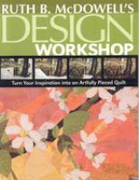 Ruth B. McDowell's Design Workshop