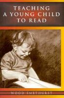 Teaching A Young Child to Read