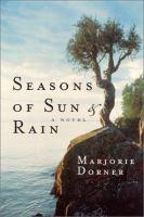 Seasons of Sun & Rain