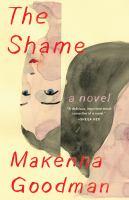 The shame : a novel
