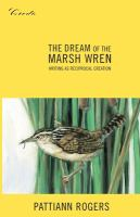 Dream of the Marsh Wren