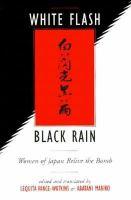 White Flash, Black Rain