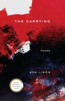 Cover of The Carrying: Poems