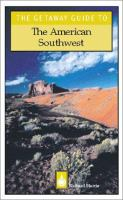 The Getaway Guide to the American Southwest
