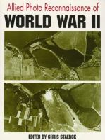 Allied Photo Reconnaissance of World War Two