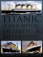 Titanic & her sisters Olympic & Britannic