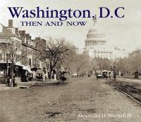 Washington Then & Now