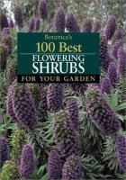 Botanica's 100 Best Flowering Shrubs for your Garden