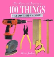 100 Things You Don't Need A Man For!