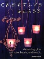 Creative Glass