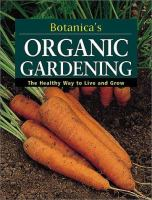 Botanica's Organic Gardening