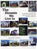 The Houses We Live in