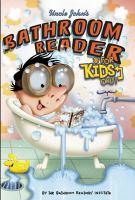 Uncle John's Bathroom Reader for Kids Only